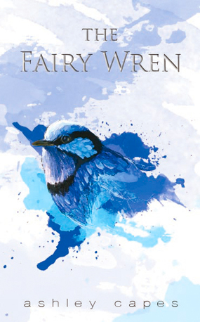 The Fairy Wren by Ashley Capes