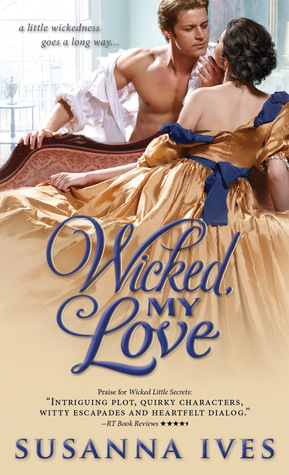Wicked, My Love (Wicked Little Secrets, #2)