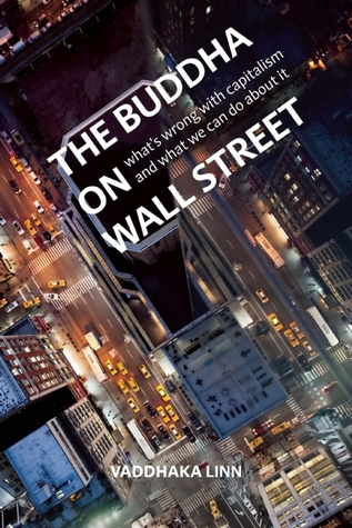The Buddha on Wall Street by Vaḍḍhaka Linn