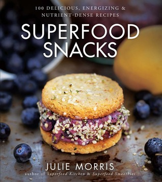 Superfood Snacks by Julie Morris