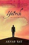 Yatrik: The Traveller