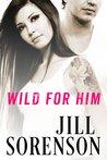 Wild for Him (Aftershock, #5.5)