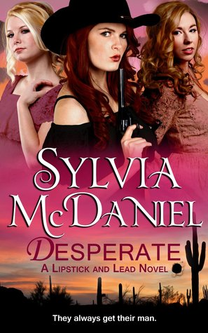 Desperate (Lipstick and Lead, #0.5)