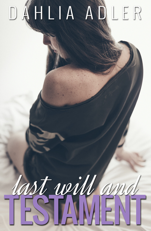Last Will and Testament by Dahlia Adler | Review