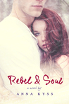 Rebel and Soul (Wander, #2)