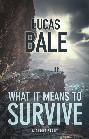 What It Means To Survive