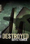 Destroyed (Dark Road #1)