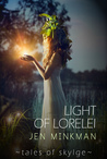 Light Of Lorelei (Tales of Skylge #2)