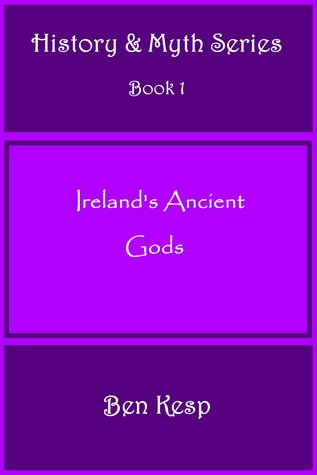 Irelands Ancient Gods  by  Ben Kesp