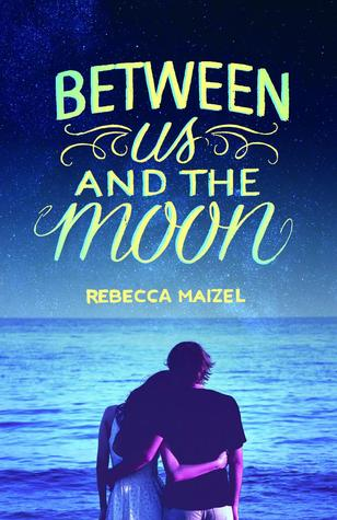 Between Us and the Moon by Rebecca Maizel on Swoony Boys Podcast