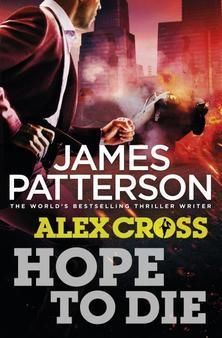Hope to Die (Alex Cross, #22)