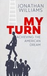 My Turn - Achieving the American Dream