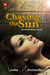 Chasing the Sun by Sasha Abernathy