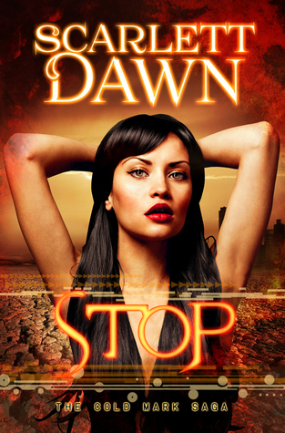 Stop (Cold Mark, #3)  by  Scarlett Dawn