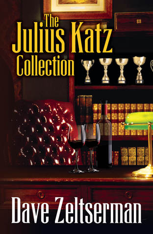 The Julius Katz Collection by Dave Zeltserman