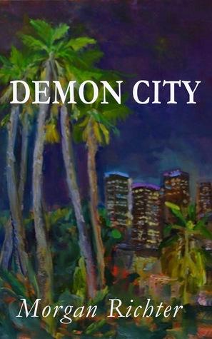 Demon City Morgan Richter