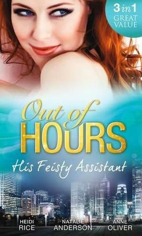 Out of Hours by Heidi Rice, Natalie Anderso...