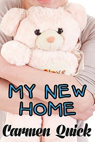 My New Home: An ABDL Fantasy Adventure  by  Carmen Quick
