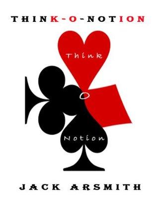 Think-O-Notion Jack Arsmith