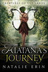 Kiatana's Journey (Creatures of the Lands #1)