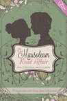 The Mausoleum Road Affair