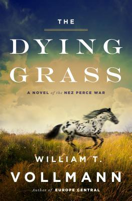 The Dying Grass by William T. Vollmann (cover art)