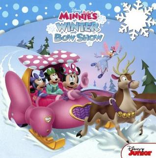 Minnies Winter Bow Show: A Disney Read-Along William Scollon