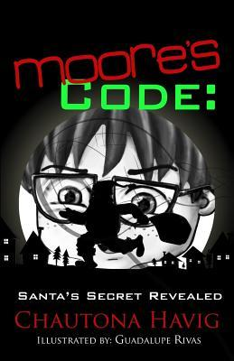 Moore's Code by Chautona Havig