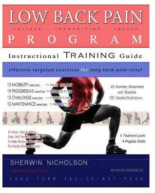 Low Back Pain Program by Sherwin A Nicholson - A Superb Health Guide