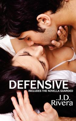 Defensive  by  J.D. Rivera