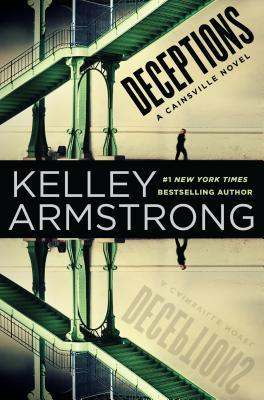 Book Review: Kelley Armstrong's Deceptions