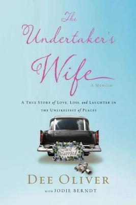 The Undertaker's Wife by Dee Oliver