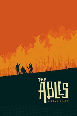 The Ables (Unabridged) - Jeremy Scott
