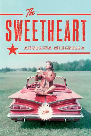 The Sweetheart: A Novel