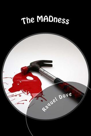 The MADness Raquel Dove