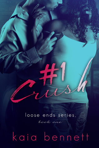 #1 Crush (Loose Ends, #1)
