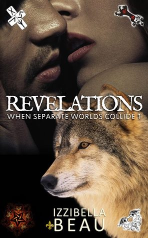 Revelations: When Seperate Worlds Collide Book One