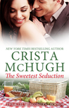 The Sweetest Seduction (Kelly Brothers #1)