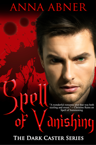 Spell of Vanishing by Anna Abner