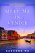 Meet Me in Venice by Suzanne Ma