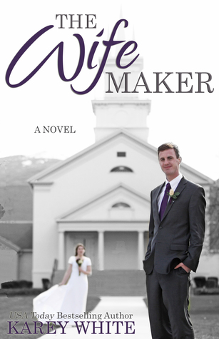 The Wife Maker (The Husband Maker, #3)