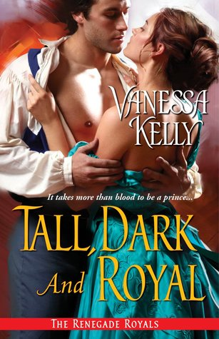 Tall, Dark and Royal (The Renedage Royals, #2.5)