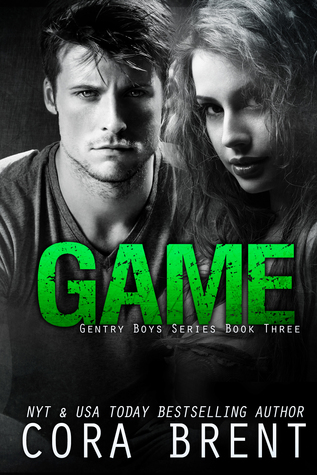 Game (Gentry Boys #3) - Cora Brent
