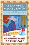 The Handsome Man's De Luxe Café: No. 1 Ladies' Detective Agency (15) (A Number 1 Ladies' Detective Agency Book for Young Readers)