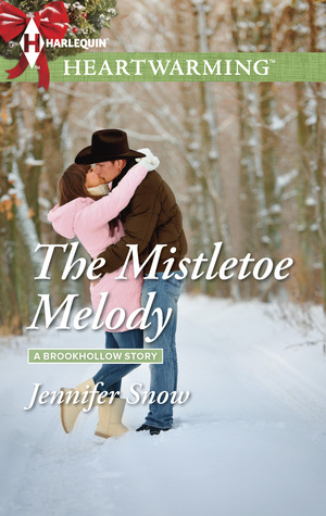 The Mistletoe Melody (A Brookhollow Story, #4)