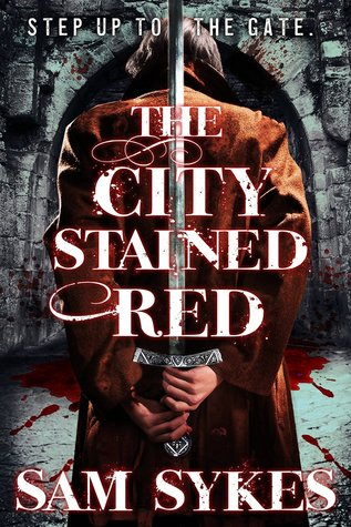 The City Stained Red (Bring Down Heaven, #1)