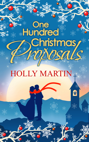 One Hundred Christmas Proposals (100 Proposals #2)