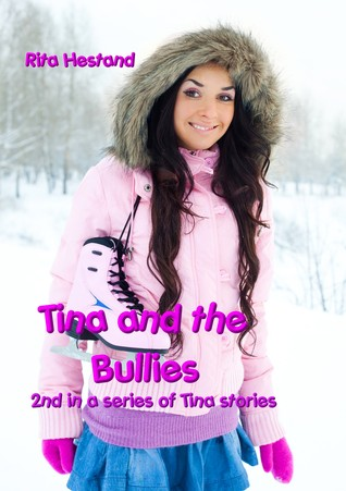 Tina and the Bullies  by  Rita Hestand