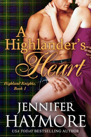 A Highlander's Heart by Jennifer Haymore
