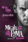 Micah, The Fierce Falls Hard for Emma, The Brave (Micah & Emma, #1-7)